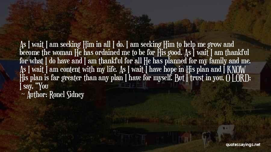 Blessing In My Life Quotes By Ronel Sidney