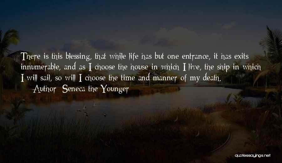 Blessing In My Life Quotes By Seneca The Younger
