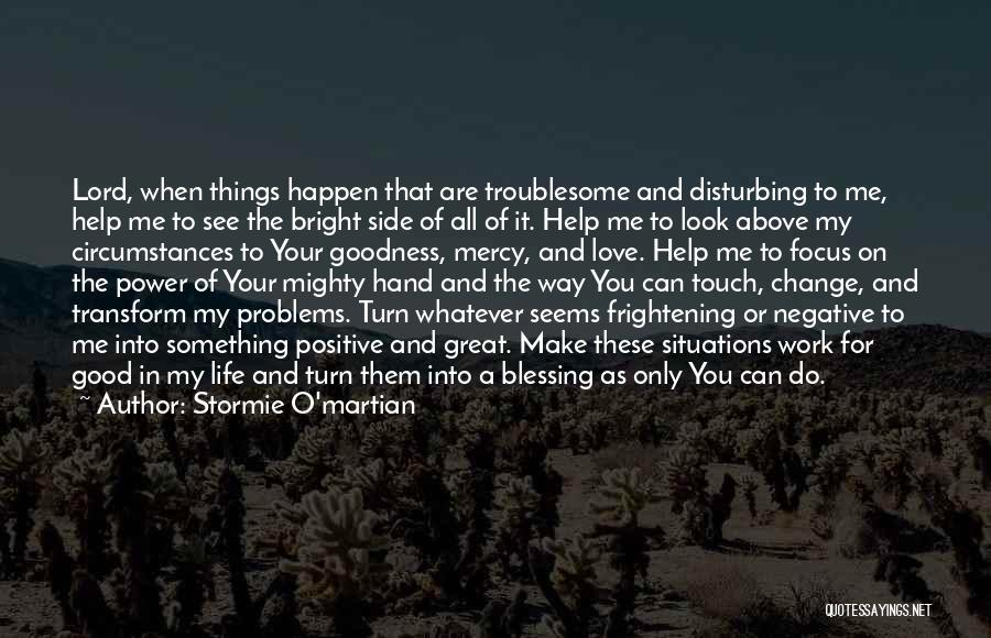 Blessing In My Life Quotes By Stormie O'martian