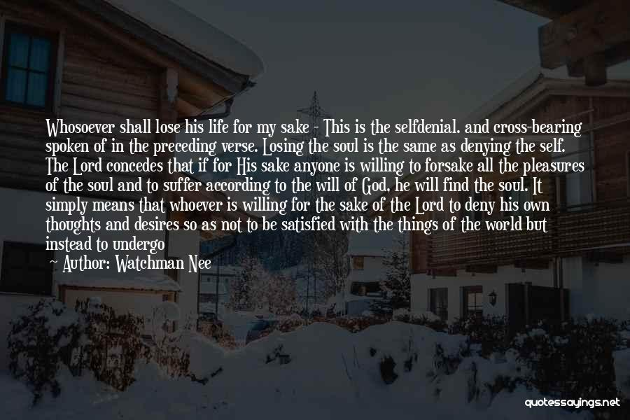 Blessing In My Life Quotes By Watchman Nee