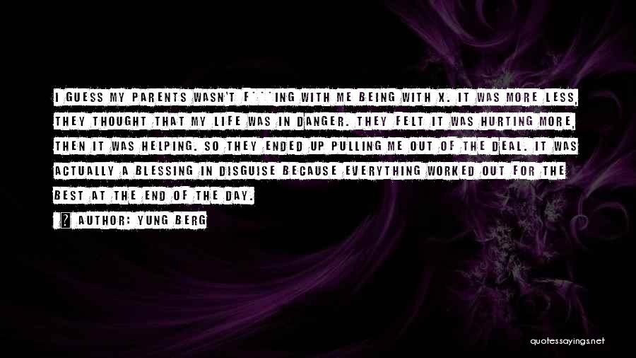 Blessing In My Life Quotes By Yung Berg