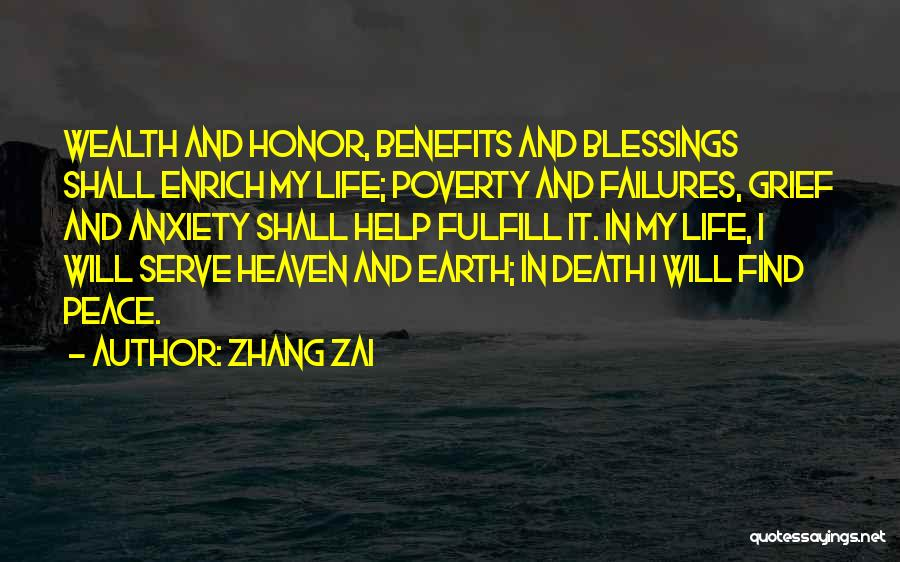 Blessing In My Life Quotes By Zhang Zai