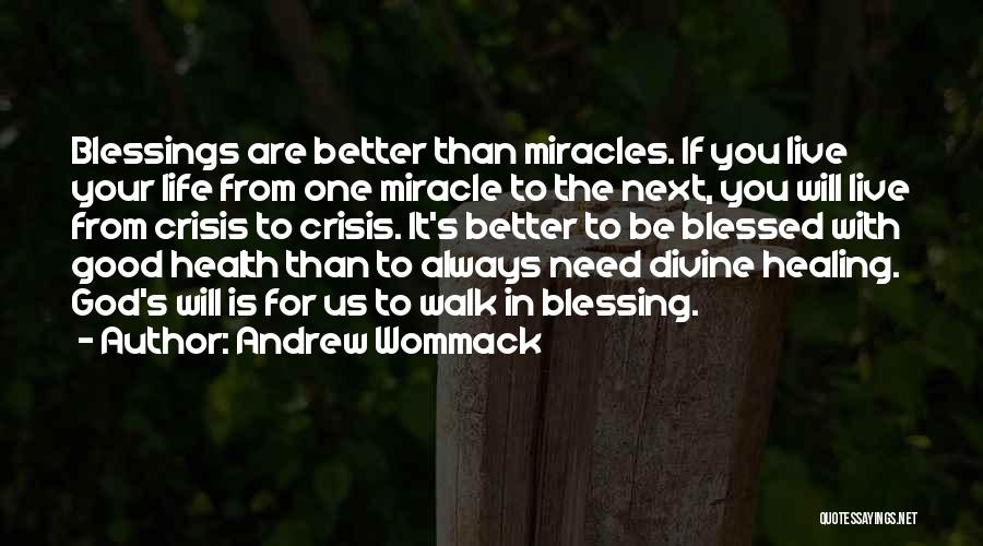 Blessings In Your Life Quotes By Andrew Wommack