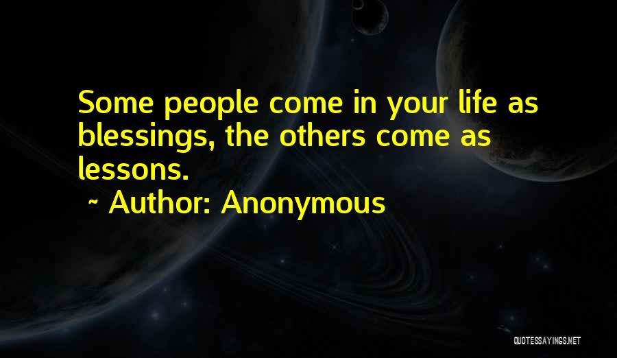 Blessings In Your Life Quotes By Anonymous