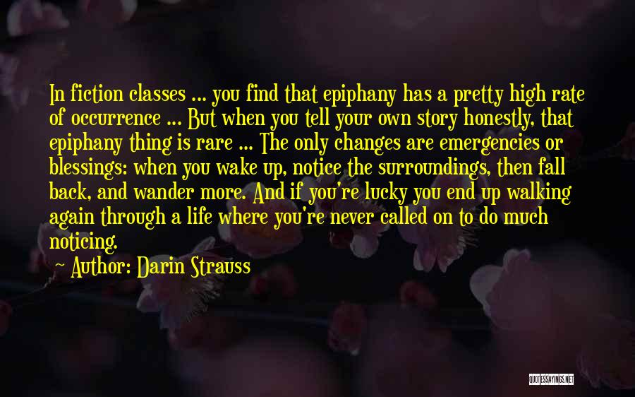 Blessings In Your Life Quotes By Darin Strauss