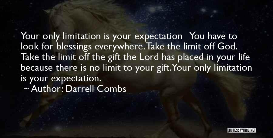 Blessings In Your Life Quotes By Darrell Combs