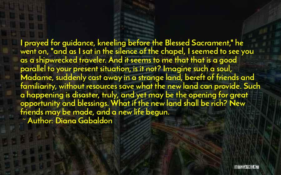 Blessings In Your Life Quotes By Diana Gabaldon