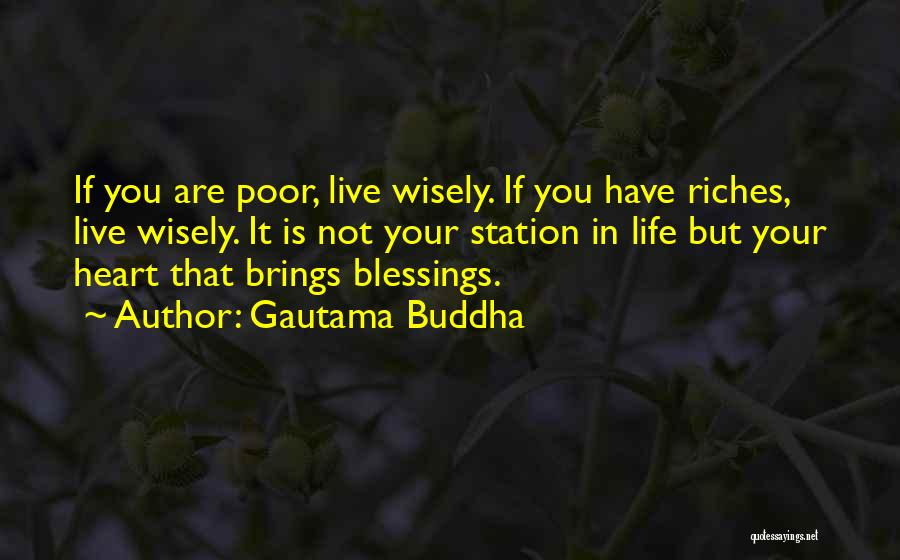 Blessings In Your Life Quotes By Gautama Buddha