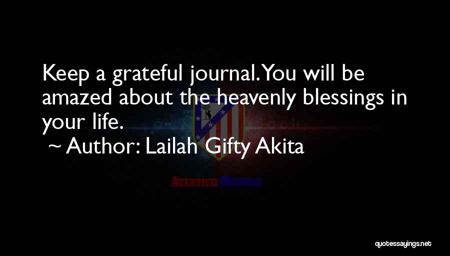 Blessings In Your Life Quotes By Lailah Gifty Akita