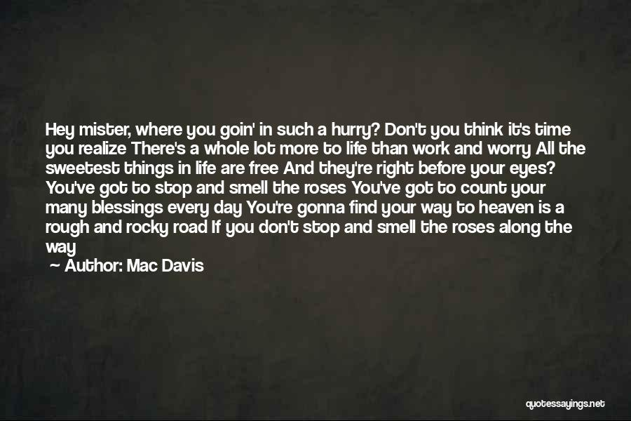 Blessings In Your Life Quotes By Mac Davis
