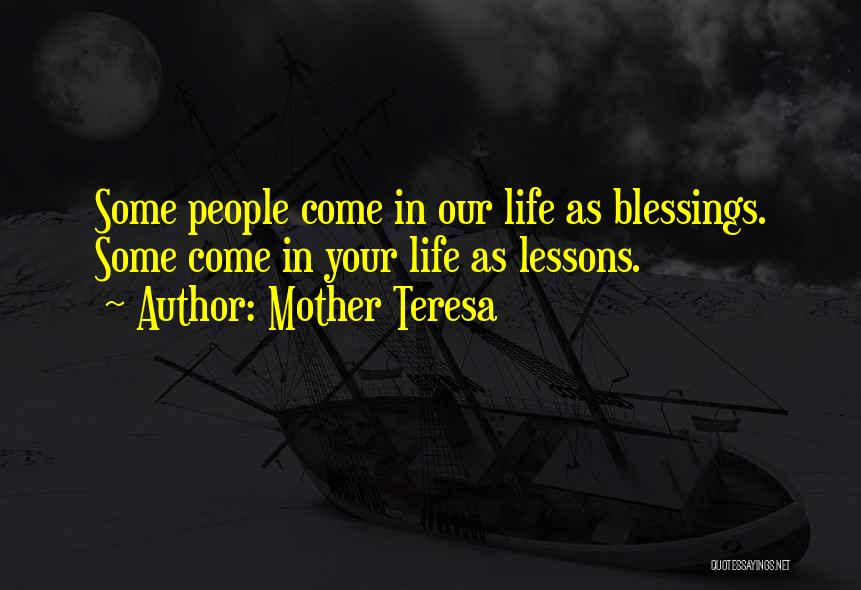 Blessings In Your Life Quotes By Mother Teresa