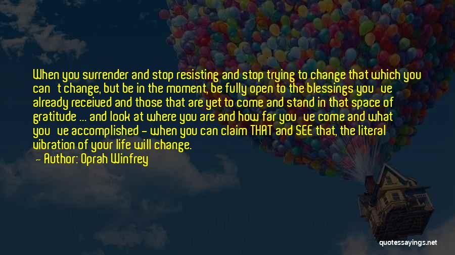 Blessings In Your Life Quotes By Oprah Winfrey