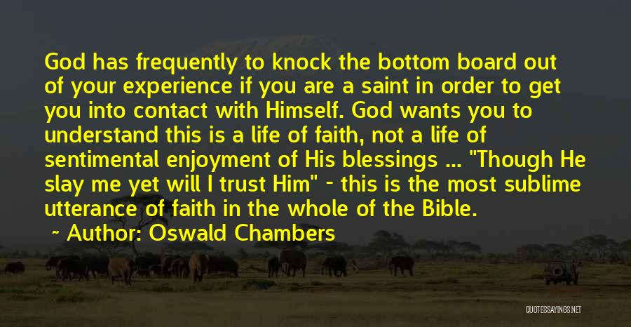 Blessings In Your Life Quotes By Oswald Chambers