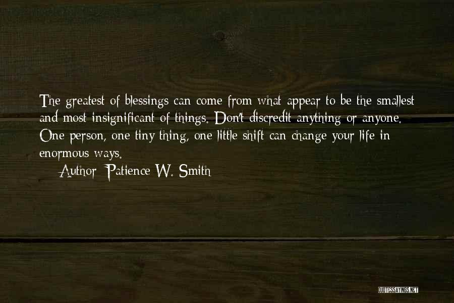 Blessings In Your Life Quotes By Patience W. Smith