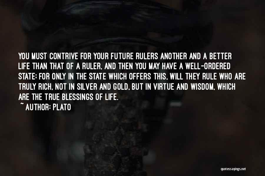 Blessings In Your Life Quotes By Plato