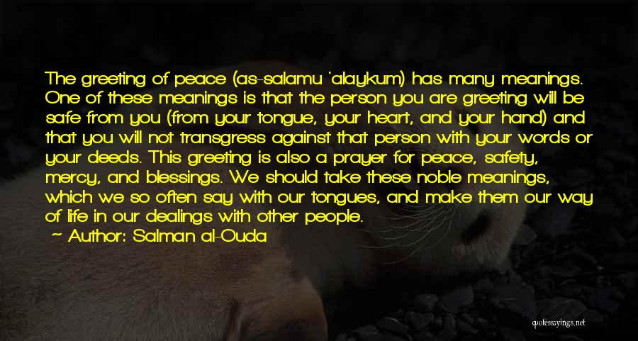 Blessings In Your Life Quotes By Salman Al-Ouda