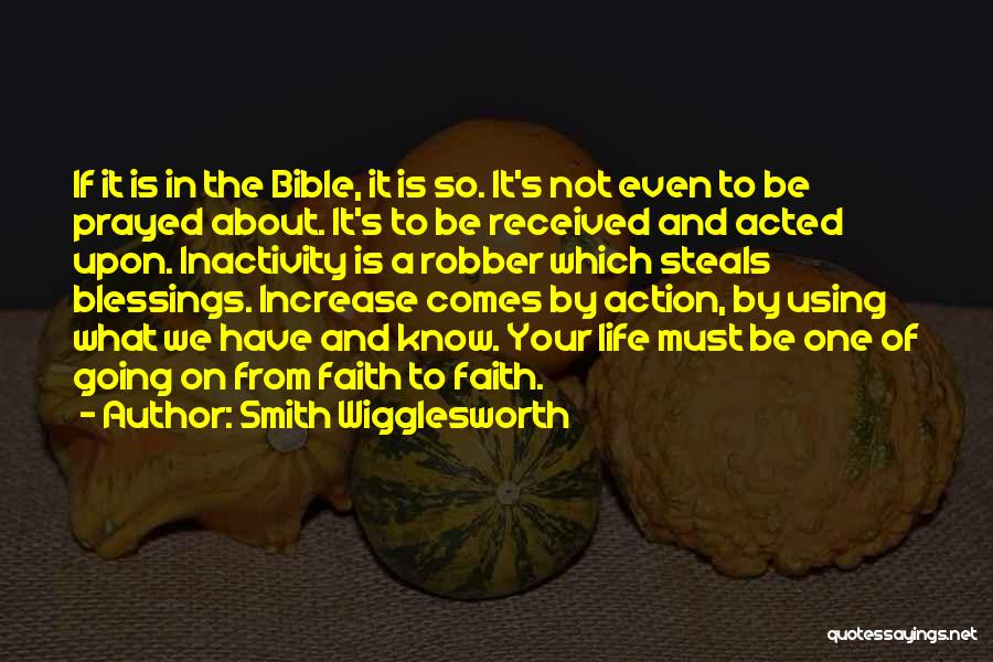 Blessings In Your Life Quotes By Smith Wigglesworth