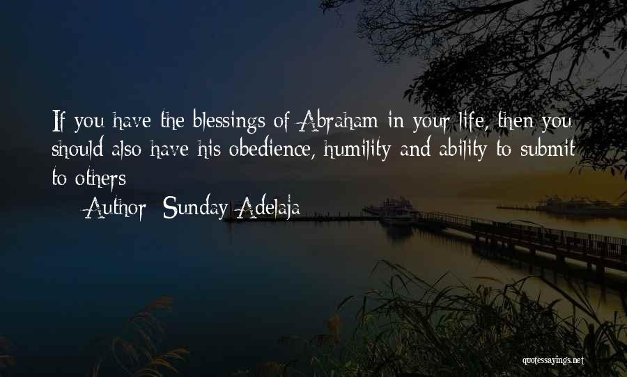 Blessings In Your Life Quotes By Sunday Adelaja