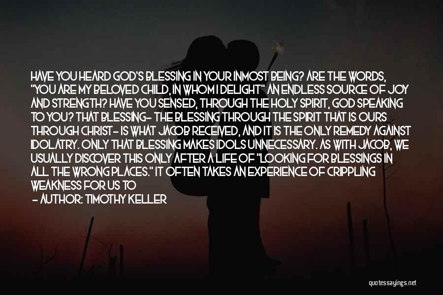 Blessings In Your Life Quotes By Timothy Keller