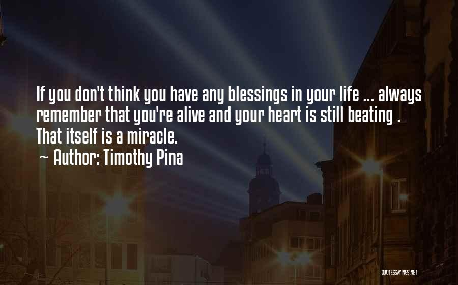 Blessings In Your Life Quotes By Timothy Pina