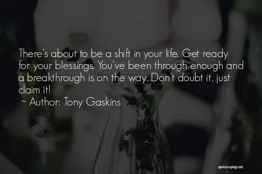 Blessings In Your Life Quotes By Tony Gaskins