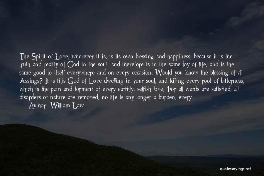 Blessings In Your Life Quotes By William Law