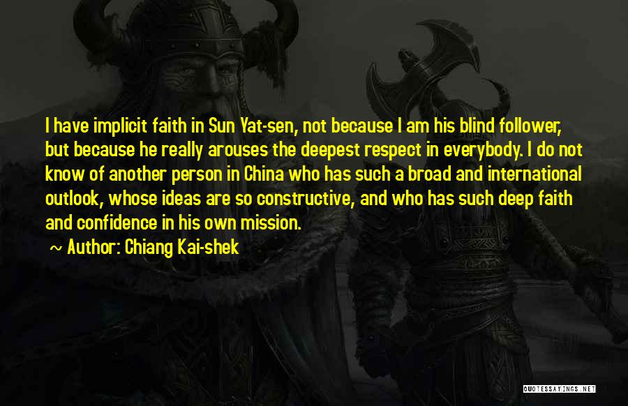 Blind Follower Quotes By Chiang Kai-shek