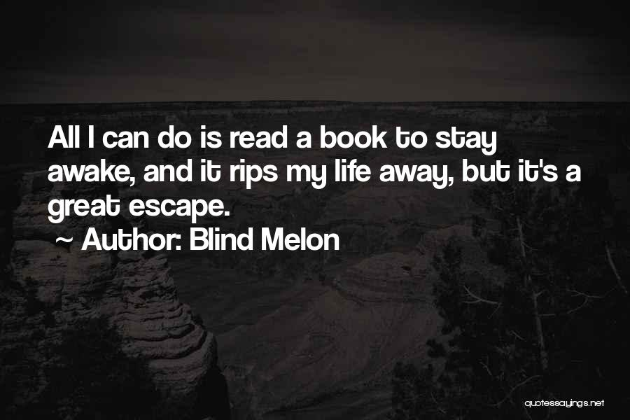 Blind Melon Quotes 2056611