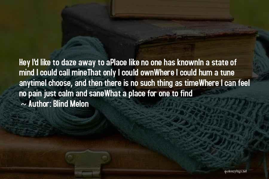 Blind Melon Quotes 514401