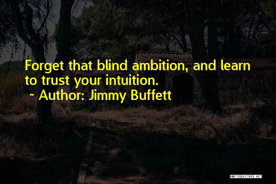 Top 72 Quotes Sayings About Blind Trust