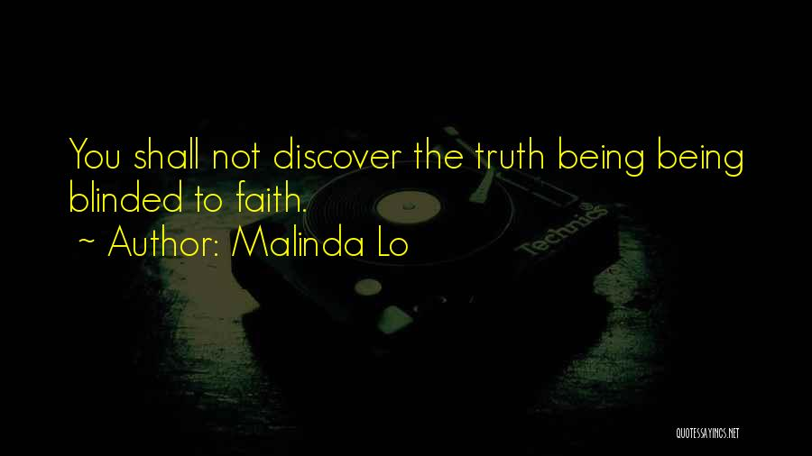 Blinded To The Truth Quotes By Malinda Lo