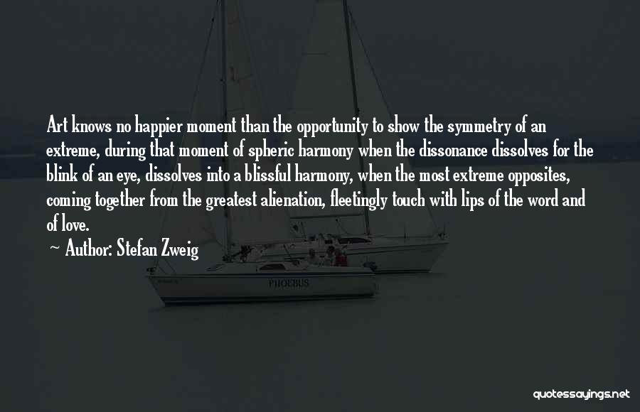Blink Of An Eye Love Quotes By Stefan Zweig