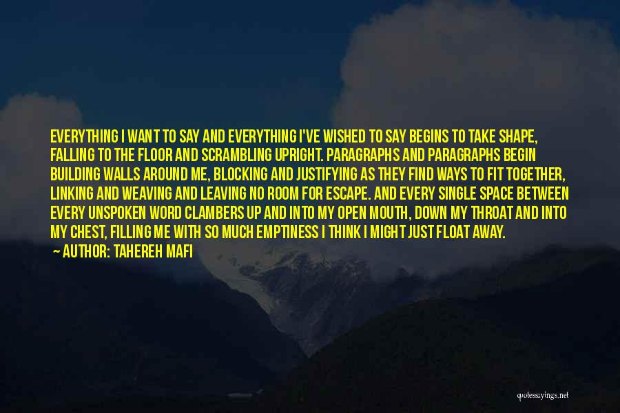 Blocking Everything Out Quotes By Tahereh Mafi