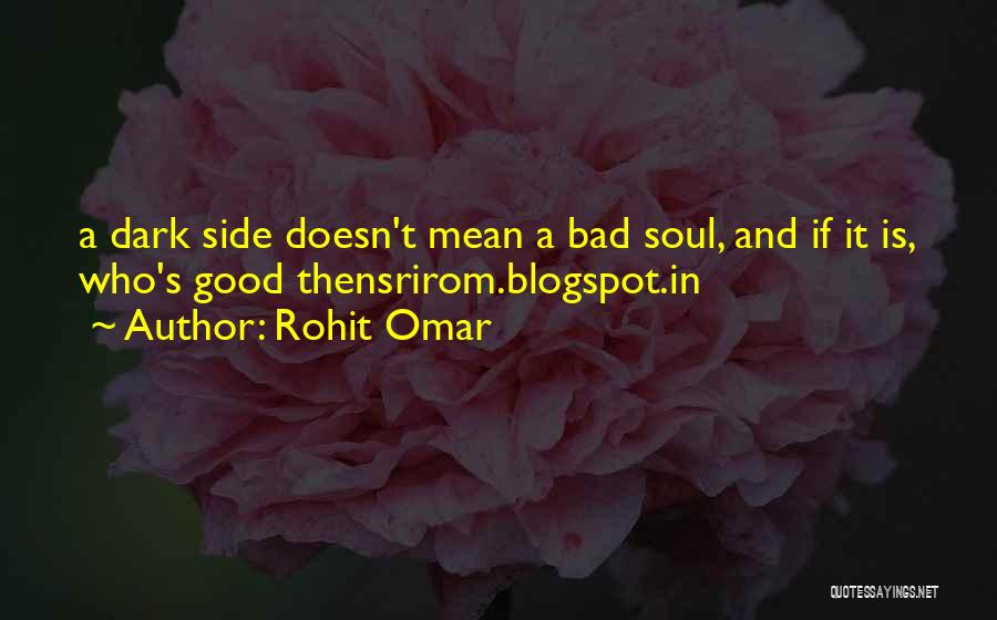 Blogspot Quotes By Rohit Omar
