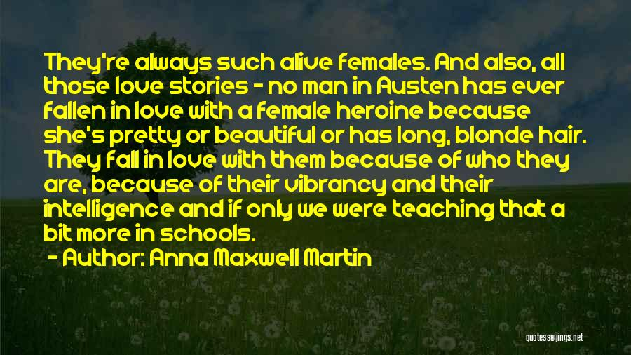 Blonde Hair Quotes By Anna Maxwell Martin