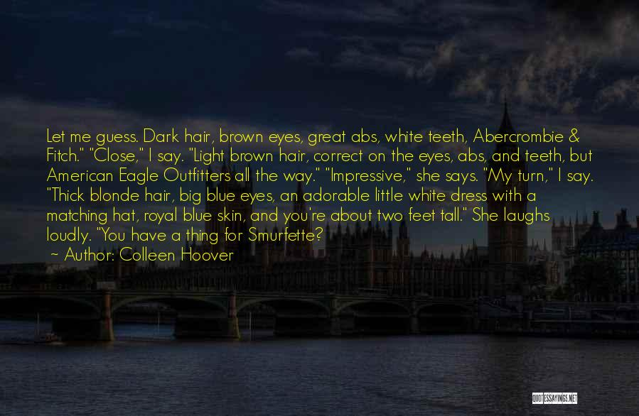 Blonde Hair Quotes By Colleen Hoover