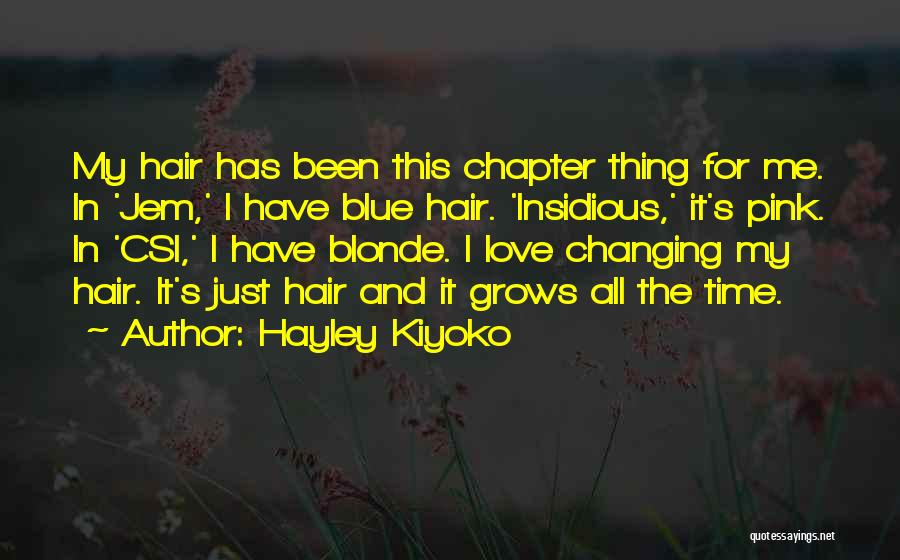 Blonde Hair Quotes By Hayley Kiyoko