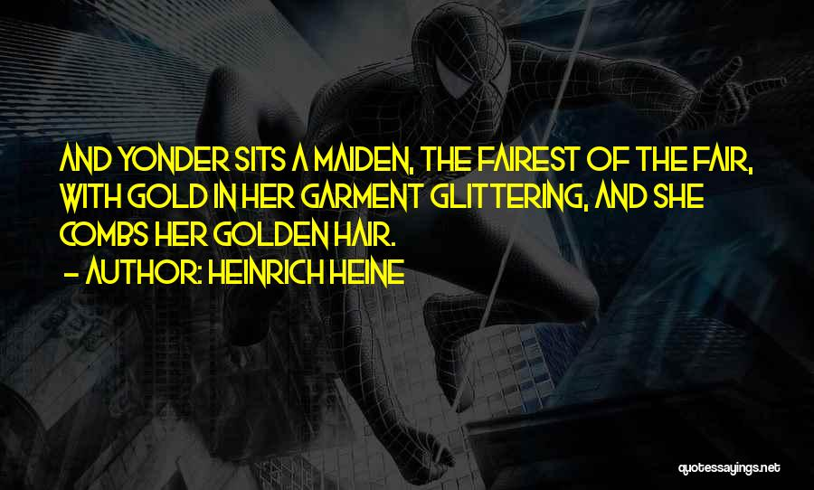 Blonde Hair Quotes By Heinrich Heine