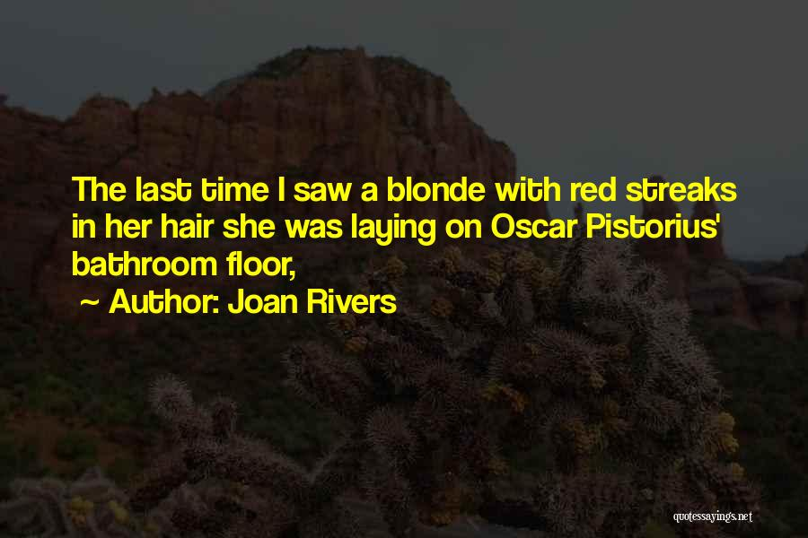 Blonde Hair Quotes By Joan Rivers