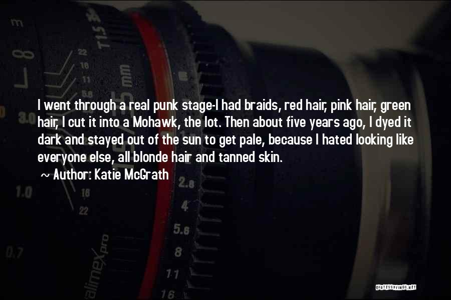 Blonde Hair Quotes By Katie McGrath