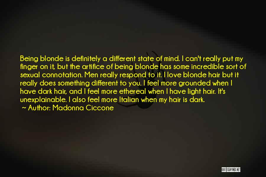 Blonde Hair Quotes By Madonna Ciccone