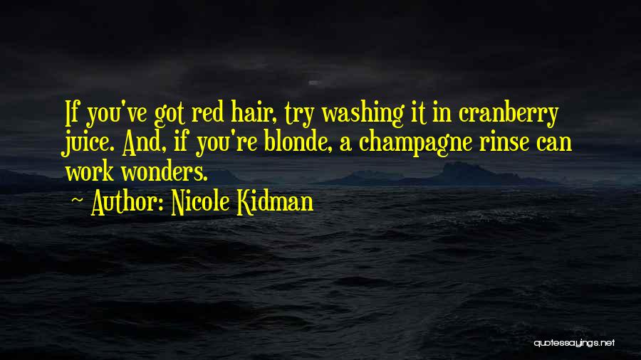 Blonde Hair Quotes By Nicole Kidman
