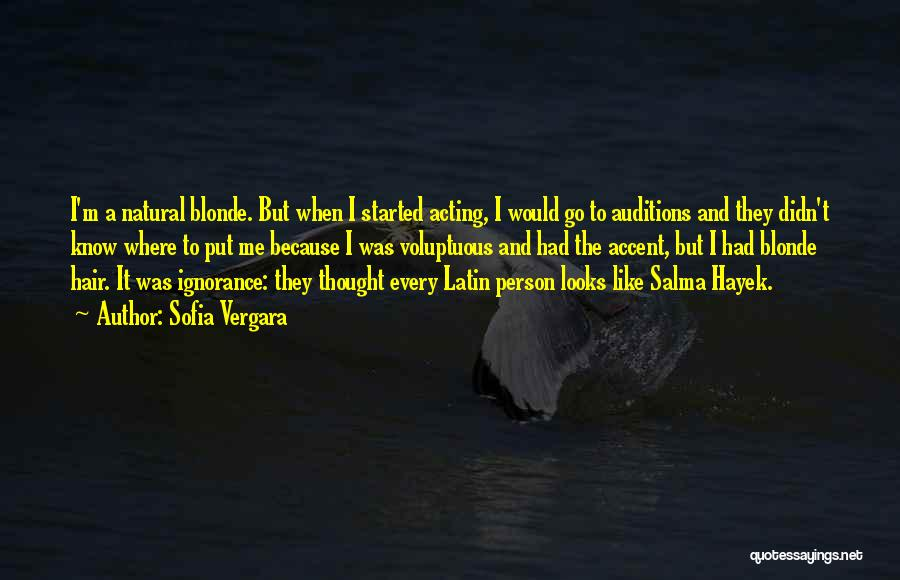 Blonde Hair Quotes By Sofia Vergara