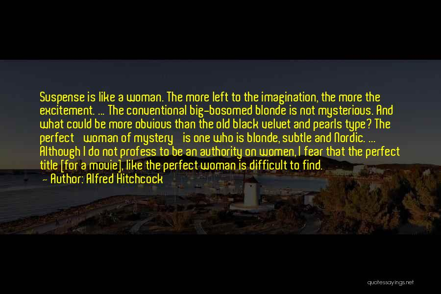 Blonde Quotes By Alfred Hitchcock