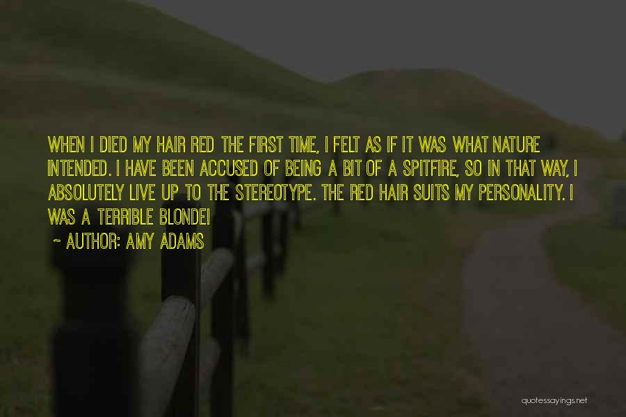 Blonde Quotes By Amy Adams