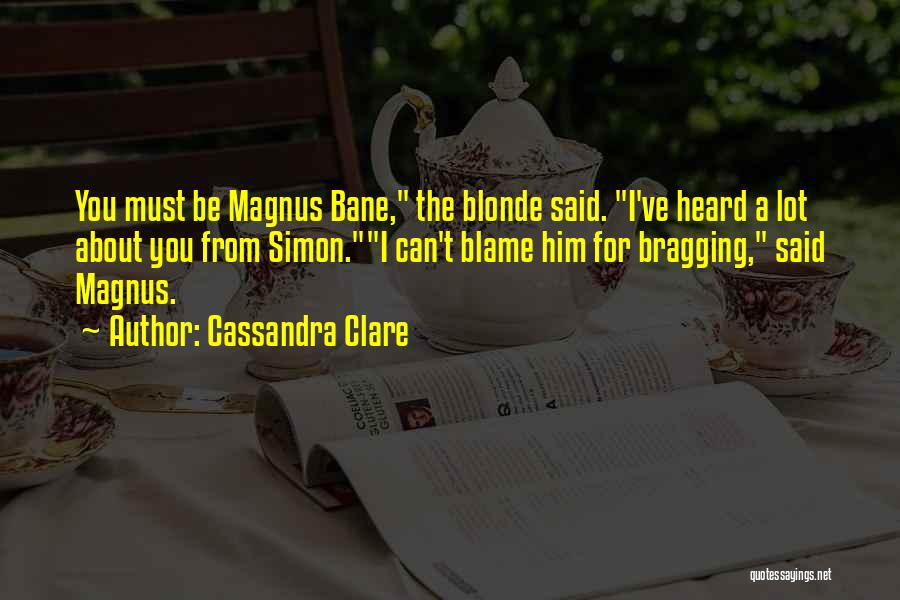 Blonde Quotes By Cassandra Clare