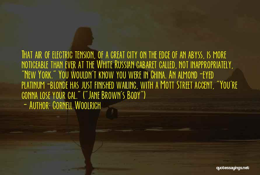 Blonde Quotes By Cornell Woolrich