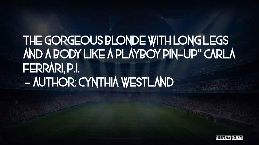 Blonde Quotes By Cynthia Westland