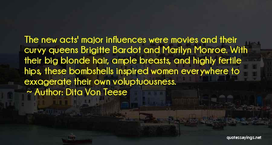 Blonde Quotes By Dita Von Teese
