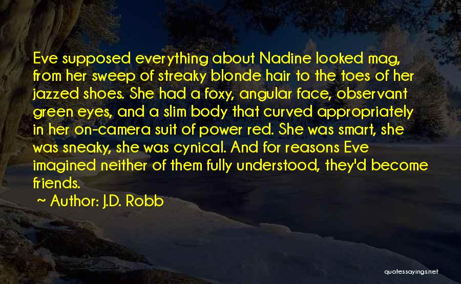 Blonde Quotes By J.D. Robb